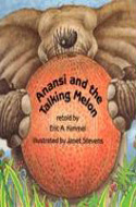 Anansi and the Talking Melon by Eric A. Kimmel
