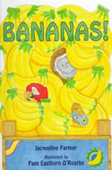 Bananas! by Jacqueline Farmer