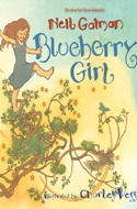 Blueberry Girl by Neil Gaiman