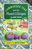 Commander Toad and the Planet of the Grapes by Jane Yolen