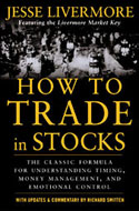 ISBN: 0071469796 How to Trade in Stocks by Jesse Livermore