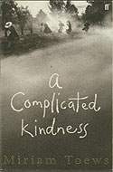 2004 - A Complicated Kindness