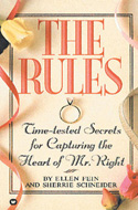 The Rules: Time-Tested Secrets for Capturing the Heart of Mr. Right by Ellen Fein and Sherrie Schneider