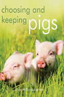 Choosing and Keeping Pigs by Linda McDonald-Brown