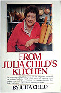 From Julia Child's Kitchen - Julia Child