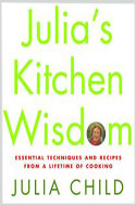 Julia's Kitchen Wisdom - Julia Child
