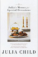 Julia's Menus for Special Occasions - Julia Child