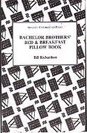 Bachelor Brothers' Bed & Breakfast by Bill Richardson