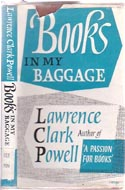 Books in My Baggage: Adventures in Reading and Collecting by Lawrence Clark Powell