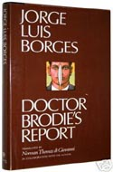 Doctor Brodie's Report by Jorge Luis Borges