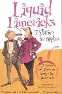 Liquid Limericks: Titillation for Tipplers by Oliver Preston