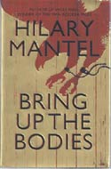 Bring up the Bodies by Hilary Mantel (Booker Prize)