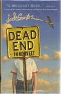 Dead End in Norvelt by Jack Gantos (Newbery Medal)
