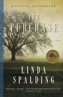 The Purchase by Linda Spalding (Governor General�s Award Fiction)