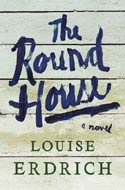The Round House by Louise Erdrich (National Book Award for Fiction)