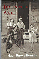 Half-Broke Horses by Jeannette Walls is the sequel/prequel to her memoir The Glass Castle