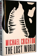 The Lost World by Michael Crichton is the sequel to Jurassic Park