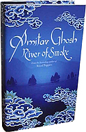 River of Smoke by Amitav Ghosh is the sequel to Sea of Poppies