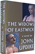 The Widows of Eastwick by John Updike is the sequel to The Witches of Eastwick