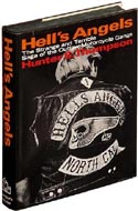 Hell's Angels: A Strange and Terrible Saga  by Hunter S. Thompson