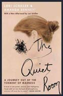 The Quiet Room by Amanda Bennett and Lori Schiller