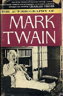 The Autobiography of Mark Twain by Mark Twain