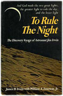 James Irwin, landed July 31-Aug 2, 1971 � To Rule the Night