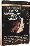 I Never Promised You a Rose Garden: A Novel by Joanne Greenberg