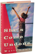 She�s Come Undone by Wally Lamb