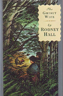 The Grisly Wife by Rodney Hall
