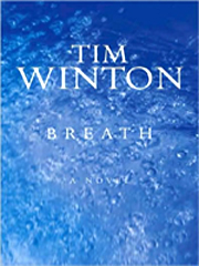Breath by Tim Winton, winner of the 2009 Miles Franklin Literary Award