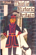 This is Historic Britain by Miroslav Sasek