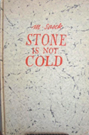 Stone is Not Cold  by Miroslav Sasek