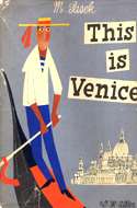 This is Venice by Miroslav Sasek