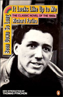 Been Down So Long It Looks Like Up to Me by Richard Fariña