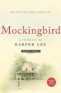 Mockingbird A Portrait of Harper Lee by Charles J Shields