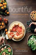 Bountiful: Recipes Inspired by Our Garden by Todd Porter and Diane Cu