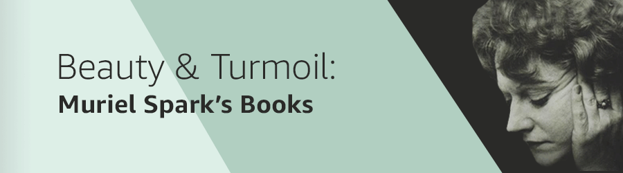 Beauty & Turmoil: Muriel Spark's First Editions