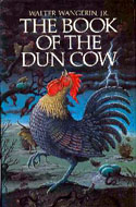 the relationship between good and evil in the book of the dun cow by walter wangerin The book of the dun cow, by walter wangerin –b -a  and is a nice example of what a healthy relationship between father and child should  charlotte mason help.