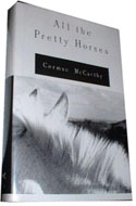 ISBN 0394574745 All the Pretty Horses by Cormac McCarthy