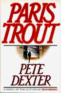 ISBN 0394563700 Paris Trout by Pete Dexter