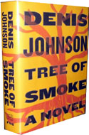 Tree of Smoke by Denis Johnson