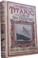 The Sinking of the Titanic and Great Sea Disasters by Marshall Logan