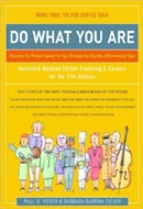 Do What You Are: Discover the Perfect Career for You Through the Secrets of Personality Type by Paul D. Tieger, Barbara Barron-Tieger