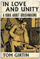 In Love and Unity: A Book About Brushmaking by Tom Girtin