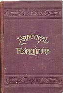 Practical Floriculture by Peter Henderson