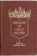 A Treasury of Great Recipes by Vincent & Mary Price