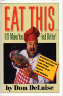 ISBN: 0671664808 Eat This It'll Make You Feel Better by Dom Deluise