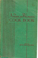 Ruth Berolzheimer - The American Woman's Cookbook
