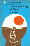 The Psychology of Study (1963) by C.A. Mace